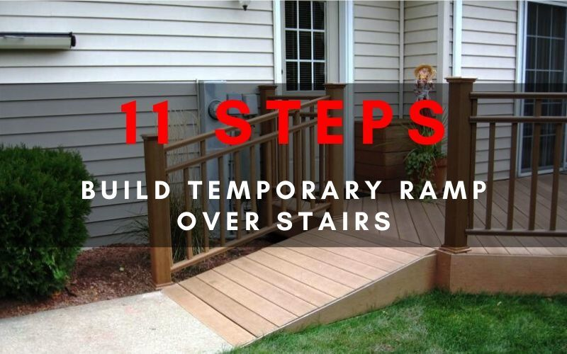 how to build a temporary ramp over stairs